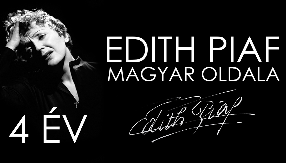 """4 éves az """"Edith Piaf magyar Facebook oldala"""""""